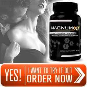 Magnum XT - Get Magnum Sized Erections! | Special Offer